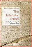The Hellenistic Period : Historical Sources in Translation, , 1405101326