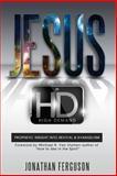 Jesus in HD (High Demand), Jonathan Ferguson, 1500451320