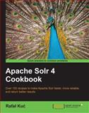 Apache Solr 4 Cookbook, Rafal Kuc, 1782161325