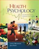 Health Psychology : An Introduction to Behavior and Health, Brannon, Linda and Feist, Jess, 0495601322