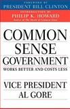 Common Sense Government, Al Gore and Bill Clinton, 0679771328