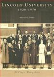 Lincoln University: 1920-1970, Arnold G. Parks, 0738551325