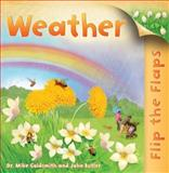 Flip the Flaps: Weather, Mike Goldsmith, 0753471329