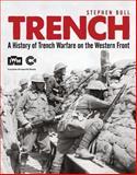 Trench, Stephen Bull, 1472801326