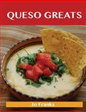Queso Greats, Jo Franks, 1488501327