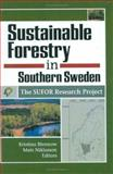 Sustainable Forestry in Southern Sweden : The SUFOR Research Project, Niklasson, Mats, 1560221321