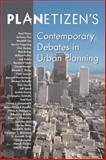 Planetizen's Contemporary Debates in Urban Planning, , 1597261327