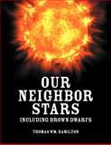 Our Neighbor Stars, Thomas Wm. Hamilton, 1618971328