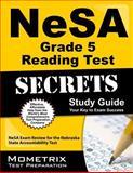 NeSA Grade 5 Reading Test Secrets Study Guide, NeSA Exam Secrets Test Prep Team, 1627331328