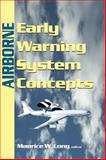 Airborne Early Warning System Concepts, Maurice W. Long, 1891121324