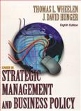 Cases in Strategic Management and Business Policy, Wheelen, Thomas L. and Hunger, J. David, 013065132X