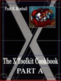The X-Toolkit Cookbook, Kimball, Paul E., 0139731326