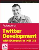 Professional Twitter Development, Daniel Crenna, 0470531320
