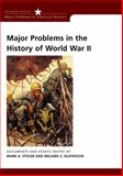 Major Problems in the History of World War II : Documents and Essays, Stoler, Mark A. and Gustafson, Melanie S., 0618061320