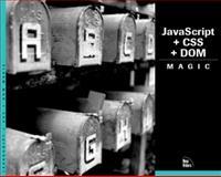 JavaScript + CSS + DOM Magic, Makiko Itoh, 0735711321