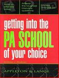 Get into the PA School of Your Choice, Rodican, Andrew J., 0838531326