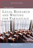 Legal Research and Writing for Paralegals, Bouchoux, Deborah E., 1454831324