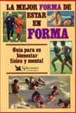 La Mejor Forma, Reader's Digest Editors, 968280132X