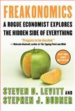 Freakonomics, Steven D. Levitt and Stephen J. Dubner, 006073132X