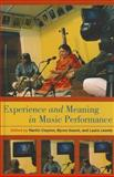 Experience and Meaning in Music Performance, , 0199811326