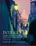 Intrigue : Langue, Culture et Mystére Dans le Monde Francophone, Blood, Elizabeth and Mobarek, Yasmina, 0205741320