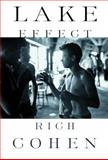 Lake Effect, Rich Cohen, 0375411321