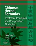 Chinese Herbal Formulas : Treatment Principles and Composition Strategies, Yang, Yifan, 0702031321