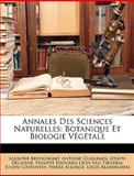 Annales des Sciences Naturelles, Adolphe Brongniart and Antoine Guillemin, 1149141328