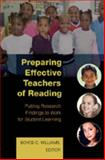 Preparing Effective Teachers of Reading : Putting Research Findings to Work for Student Learning, Williams, Boyce C., 1433101327