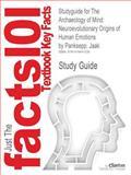 Studyguide for the Archaeology of Mind : Neuroevolutionary Origins of Human Emotions by Panksepp, Jaak, Isbn 9780393705317, Cram101 Textbook Reviews, 1478441321