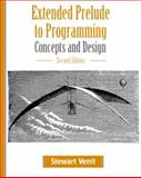Extended Prelude to Programming : Concepts and Design, Venit, Stewart M., 1576761320