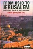 From Oslo to Jerusalem : The Palestinian Story of the Secret Negotiations, Qurei, Ahmed, 184511132X