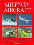 International Directory of Military Aircraft, 1998/99, Frawley, Gerard and Thorn, Jim, 1875671323