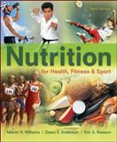 Nutrition for Health, Fitness and Sport, Anderson, Dawn and Rawson, Eric, 0078021324