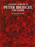 Graphic Worlds of Peter Bruegel the Elder, Peter Bruegel, 0486211320