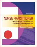 Nurse Practitioner Certification Examination and Practice Preparation, Fitzgerald, Margaret A., 0803621329