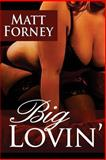 Big Lovin', Matt Forney, 1495261328
