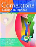 Cornerstone : Building on Your Best, Sherfield, Robert M. and Montgomery, Rhonda J., 0131131338