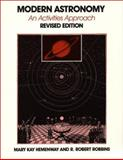 Modern Astronomy : An Activities Approach, Hemenway, Mary K. and Robbins, R. Robert, 0292751338