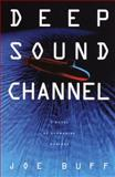 Deep Sound Channel, Joe Buff, 0553801333
