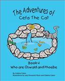 The Adventures of Cefa the Cat, Cristine Caton, 1500231339