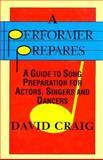 A Performer Prepares, David Craig, 1557831335
