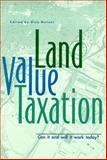 Land Value Taxation : Can It and Will It Work Today?, , 1558441336
