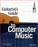 Guitarist's Guide to Cubase SX/SL, Vincent, Robin, 1592001335
