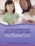 Active Experiences for Active Children : Mathematics, Seefeldt, Carol and Galper, Alice, 013242133X