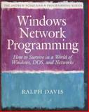 Windows Networking and Connectivity Guide : How to Survive in a World of Windows, Netware and DOS, Davis, Stephen R., 0201581337