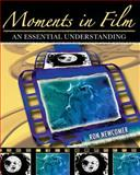 Moments in Film