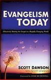 Evangelism Today, Scott Dawson and Scott Lenning, 080107133X