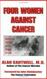 Four Women Against Cancer, Alan Cantwell, 0917211332