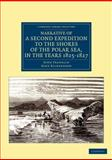 Narrative of a Second Expedition to the Shores of the Polar Sea, in the Years 1825, 1826, And 1827, Franklin, John and Richardson, John, 1108041337